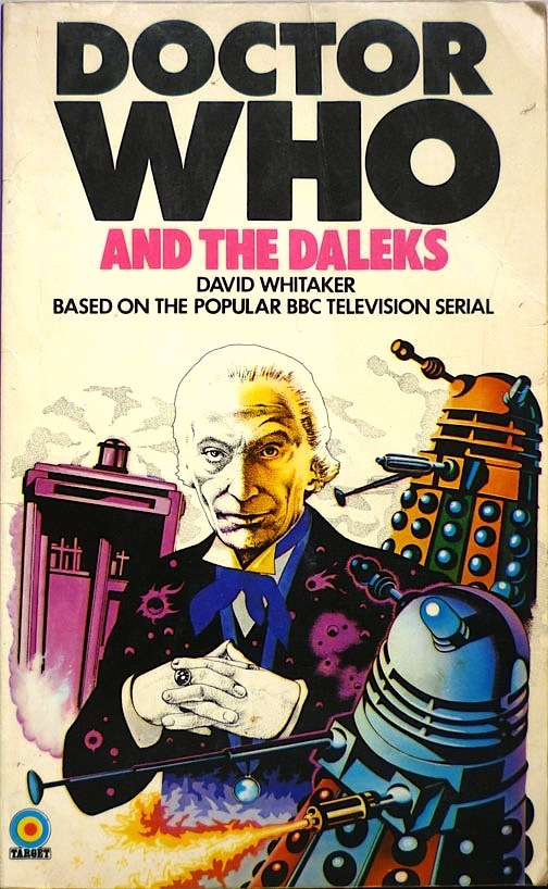 The first edition of Target Books Doctor Who and the Daleks, with a cover by Chris Achilleos