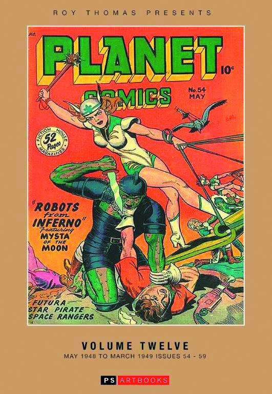 Roy Thomas Presents Planet Comics Hard Cover Volume 12