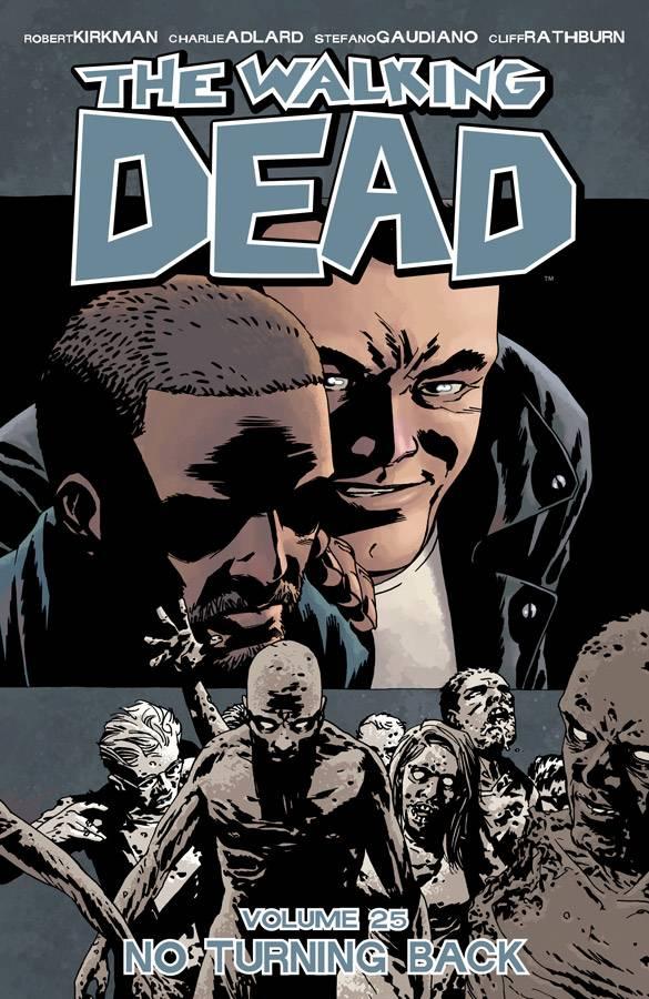 Walking Dead Trade Paperback Volume 25: No Turning Back