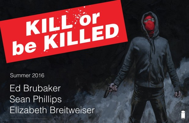 Promotional art for KILL OR BE KILLED by Ed Brubaker, Sean Phillips, Elizabeth Breitweiser, out this Autumn