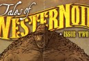 In Review: Tales Of WesterNoir – Issue 2