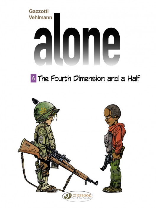 Alone Volume 6: The Forth Dimension and a Half