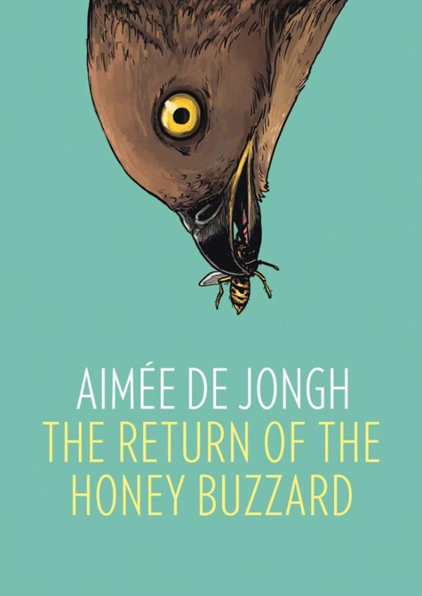 Return of the Honey Buzzard by Aimée de Jongh