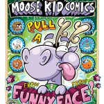 Moose Kid Comics Issue Three - Cover