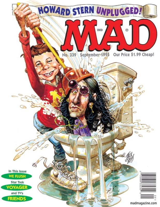 Jack's final cover for MAD, depicting Howard Stern being plunged into a toilet bowl by Alfred E. Neuman, is beloved by Stern and remains a MAD classic