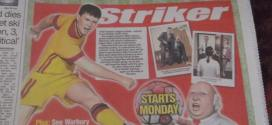 Striker Back in the Sun From Monday, collections confirmed