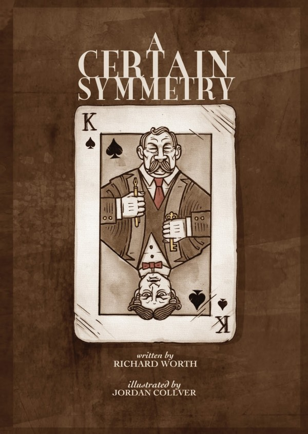 A Certain Symmetry Jordan Collver Richard Worth