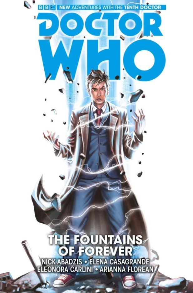 Doctor Who: The Tenth Doctor Volume Three: The Fountains of Forever