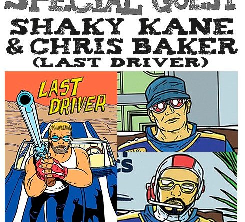 Awesome Comics Podcast Episode 64 - Shaky Kane, Chris Baker and Last Driver