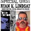 Awesome Comics Podcast Episode 65: Ryan K Lindsay (Deer Editor, Negative Space)