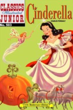 Classics Illustrated Junior: Cinderella