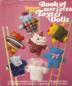 The cover of Woman's Day Book of Best-loved Toys and Dolls. Note this is not the copy in the auction. Earlier editions of this book did not include the Star Wars section, so if you're looking out for it online make sure you get the right edition!