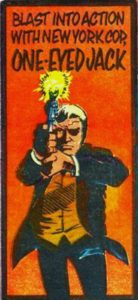 One-Eyed Jack - 1970s promotion