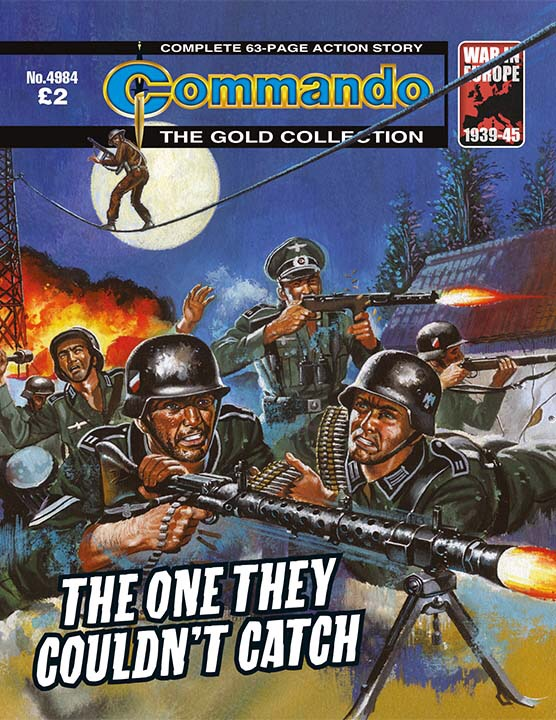 Commando 4984 – The One They Couldn't Catch
