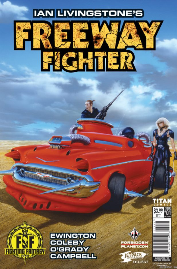 Freeway Fighter #1, Signed Forbidden Planet/Jetpack Jim Burns Variant, available at the Forbidden Planet signing on 20th May 2017