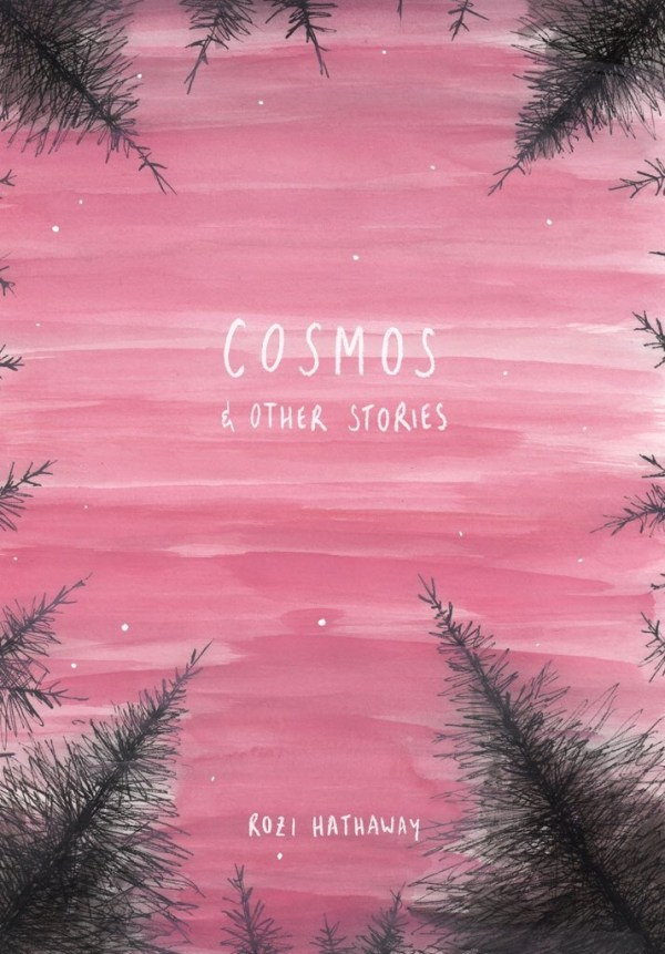 Cosmos & Other Stories Art by Rozi Hathaway Cover