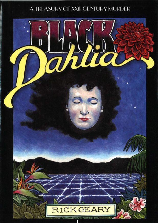 Black Dahlia by Rick Geary