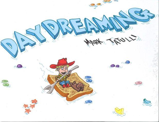 Daydreaming by Mark Tatullli