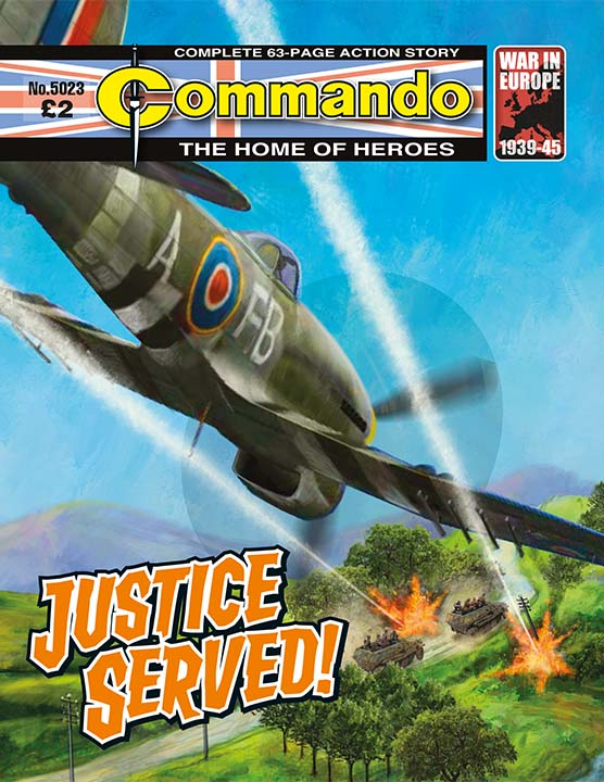 Commando 5023 Home of Heroes: Justice Served