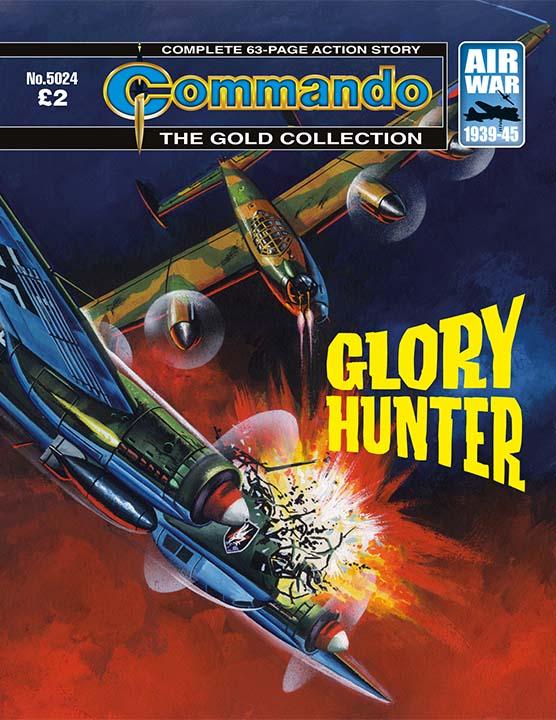 Commando 5024 Gold Collection: Glory Hunter