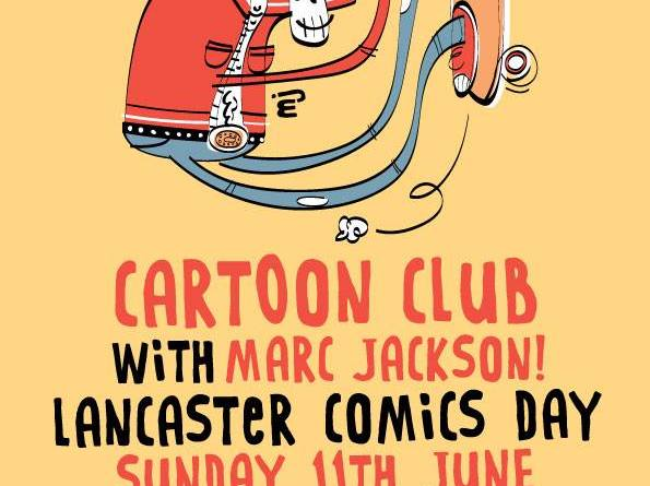 Marc Jackson - Lancaster Comics Day Comic-Club