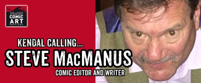 LICAF 2017 Banner 2000AD editor and writer Steve MacManus