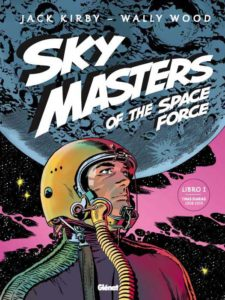 Sky Masters of the Space Force Volume 1 1958 - 1959 (Spanish Edition)