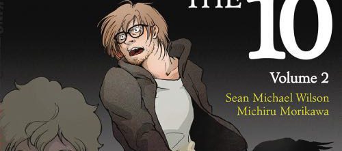 Sneak Peek: Breaking the 10 Volume Two by Sean Michael Wilson and Michiru Morikawa
