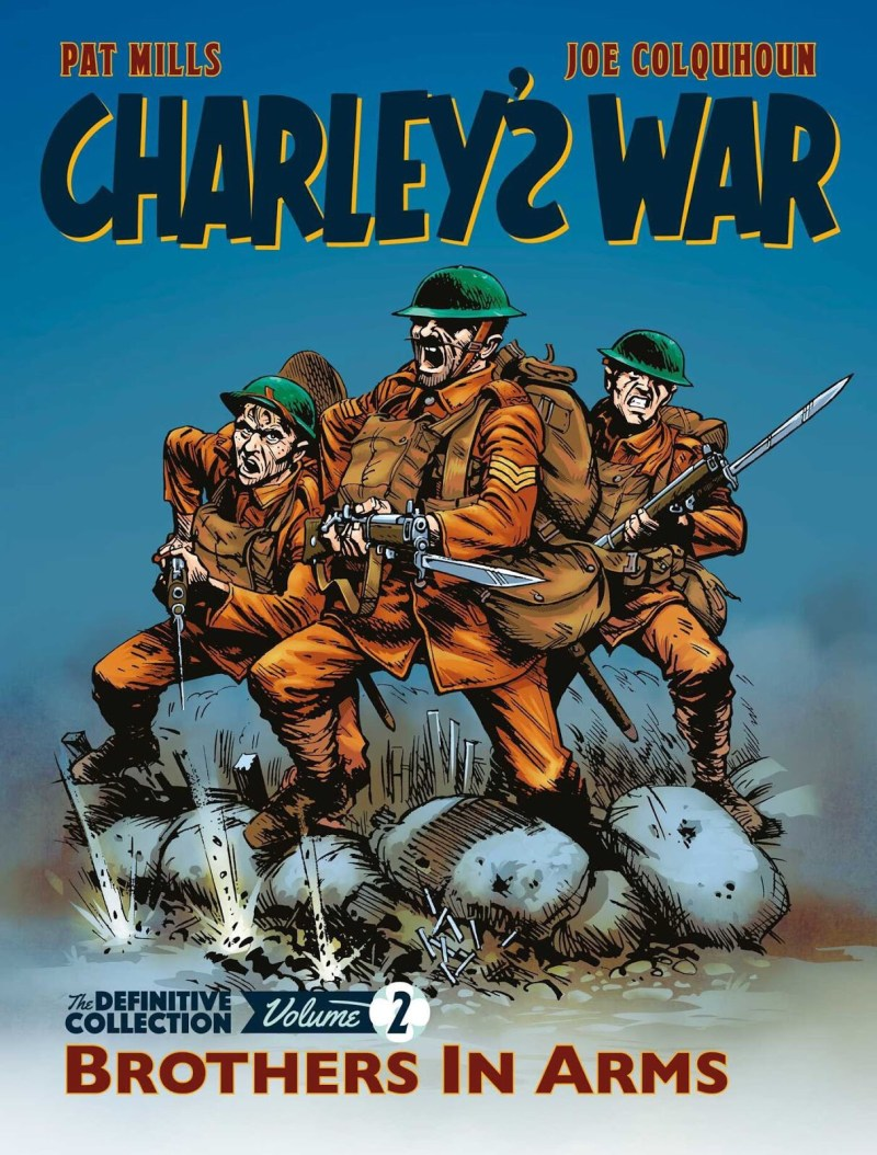 Charley's War Volume 2 - Rebellion Edition 2018