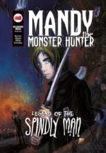 Mandy the Monster: The Legend of the Spindly Man