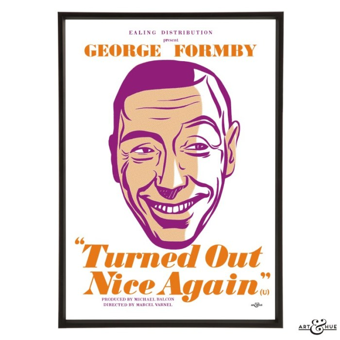Art&Hue - Turned out Nice Again Poster