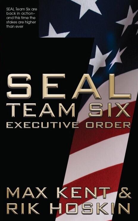 SEAL Team Six Book 7: Executive Action