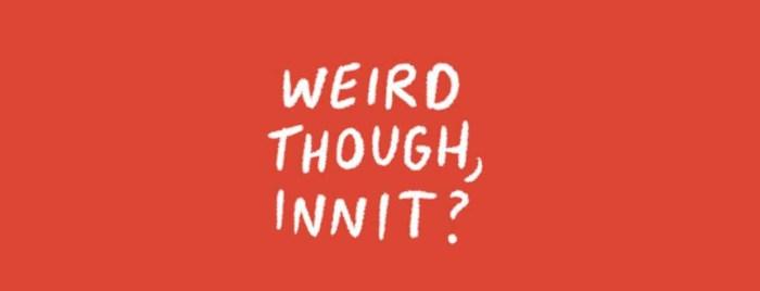 Bald by John Tucker - Weird Though, Innit?