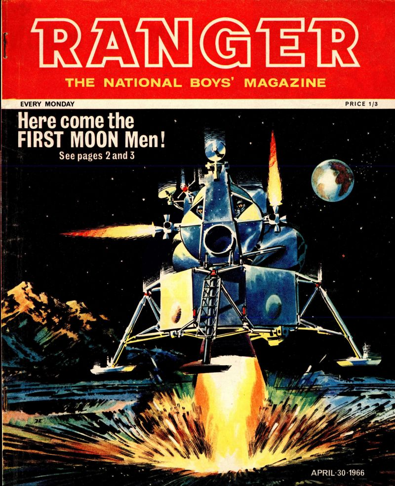 The cover of Issue 33 of Ranger, cover dated 30th April 1966. Art by Wilf Hardy of the early version of the Apollo Lunar Module, before NASA realised that square astronaut backpacks don't really go through round airlock doors.