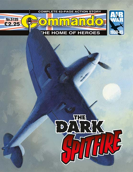 Commando 5135: Home of Heroes - The Dark Spitfire