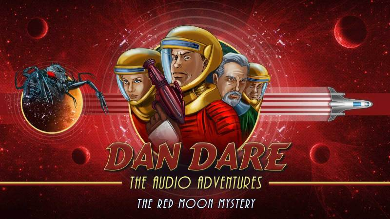 """New art for the Dan Dare Audio Adventure """"The Red Moon Mystery"""", created to coincide with the Radio 4 Extra release. Designed by Mark Plastow with art by Brian Williamson."""