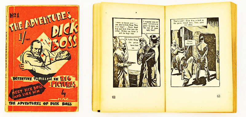 The Adventures of Dick Boss No 1 (1947) by Alfred Mazure printed in the Netherlands (English language). A 212 pg booklet published by the Literary Press Ltd, London