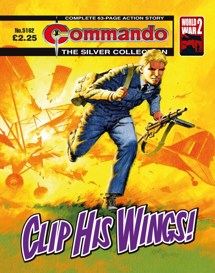 Commando 5162: Silver Collection: Clip His Wings!