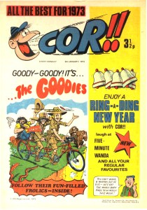 The Goodies make their debut in Cor!! in the issue cover dated 6th January 1973. The cover image was re-used and re-coloured for The Goodies Fun Book in 1977