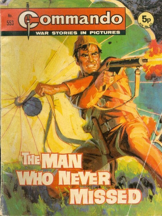 """Commando Issue 553 - """"The Man Who Never Missed"""""""