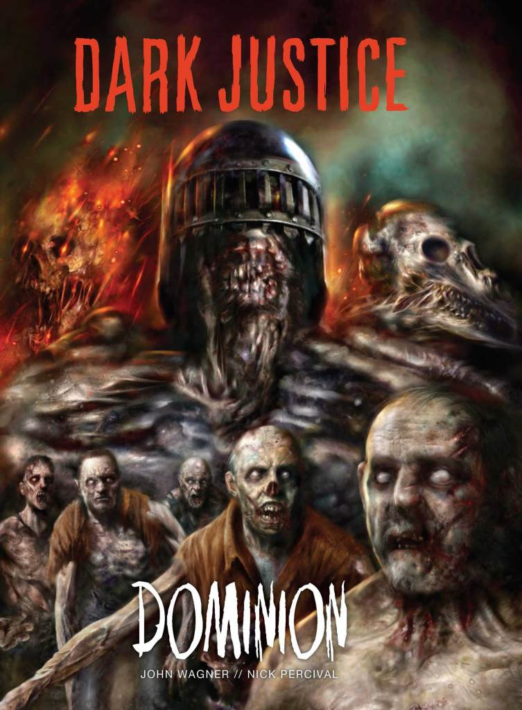 Dark Justice: Dominion by John Wagner & Nick Percival