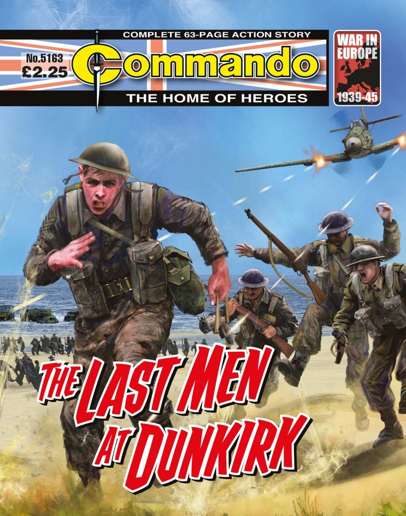 Commando 5163: Home of Heroes: The Last Men at Dunkirk