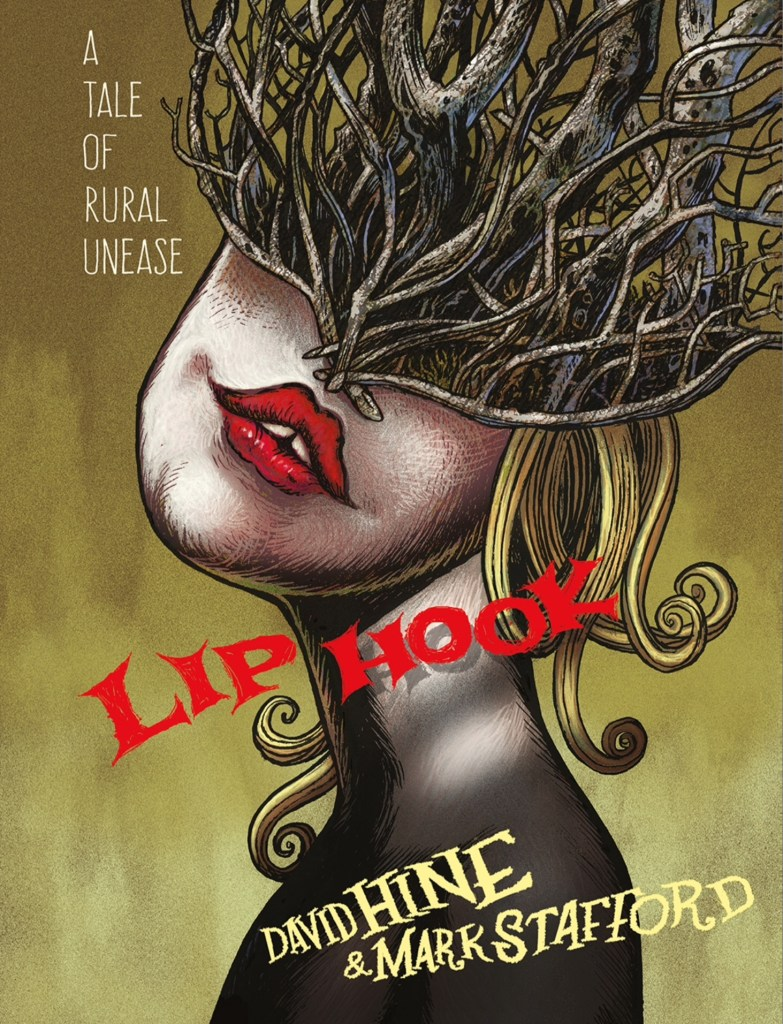 Lip Hook - written by David Hine, art by Mark Stafford