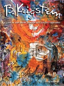 B. Krigstein Volume 2: A Life in Art from Comics to Canvas (1955-1990)