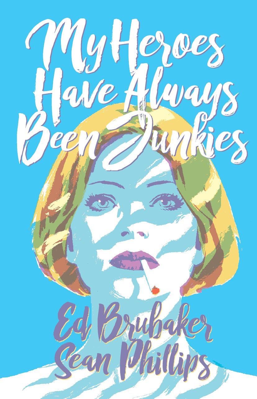 My Heroes Have Always Been Junkies - Cover