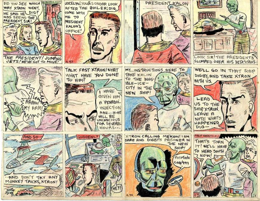 """This page of Philp Harbottle's comic strip adaptation of """"Ice Men of Venus"""", accurately depicts scenes in which Dan learns from Digby that the traitor Xtron had been going to see Kalon. Realising the President is in danger, Dan and Dig hurry to his office, to find him slumped over his desk, and Xtron standing over him with a hypodermic. He had given him an injection to render him unconscious. Xtron is forced to reveal that he was intending to take the President to the invisible ice city (the Mekon's HQ at the pole) in the ray-proof ship he had designed. Dan and Dig fly the ship themselves, with Xtron as prisoner. During the flight Xtron breaks free and sends a radio message to the Mekon, giving his position."""