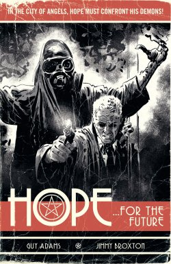 Hope by Guy Adams and Jimmy Broxton