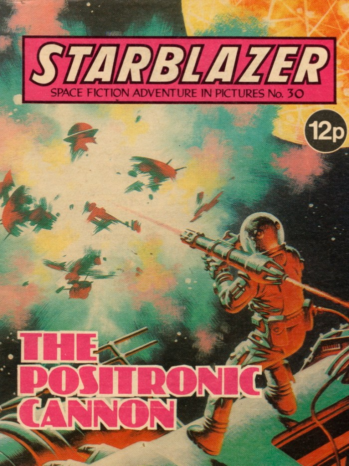 Starblazer No. 30: The Positronis Cannon