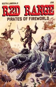 Red Range: Pirates of Fireworld