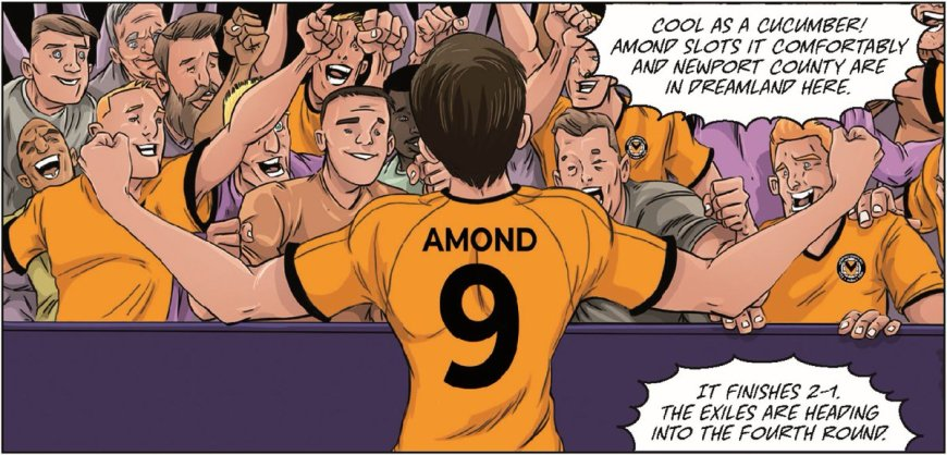 Newport's Padraig Amond's celebrates his  85th-minute winner for the Exiles against Leicester City in the limited edition Roy of the Rovers comic